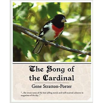 The Song of the Cardinal by StrattonPorter & Gene