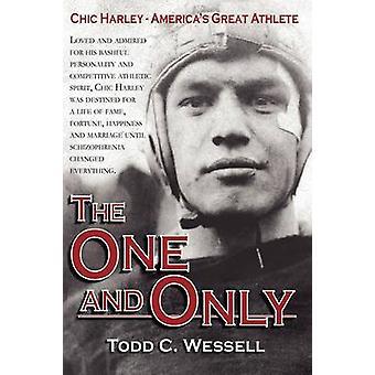Le seul et seulement Chic Harley Amériques grand athlète par Wessell & Todd C.