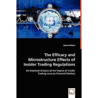 Die Wirksamkeit und Mikrostruktur Wirkungen Insiderverstoß von Gilbert & Aaron