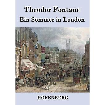 Ein Sommer i London af Fontane & Theodor