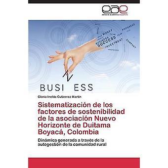 Sistematizacion de Los Factores de Sostenibilidad de La Asociación Nuevo Horizonte de Duitama Boyaca Kolumbien von Gutierrez Martin Gloria Inelda
