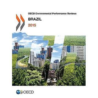 OECD Environmental Performance Reviews Brazil 2015 by OECD