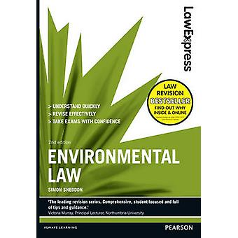 Law Express - Environmental Law (2nd Revised edition) by Simon Sneddon