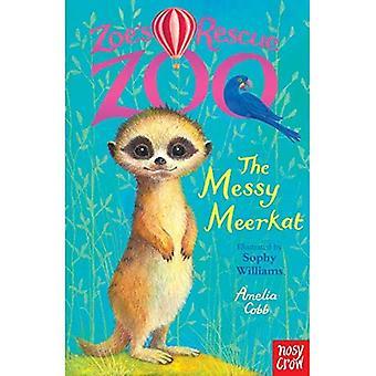 Zoe's Rescue Zoo: The Messy Meerkat (Zoe's Rescue� Zoo)