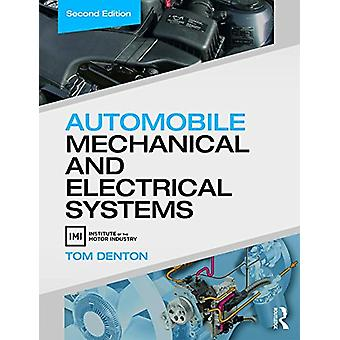 Automobile Mechanical and Electrical Systems - Automobile Mechanical a