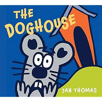 The Doghouse by Jan Thomas - 9780544430631 Book
