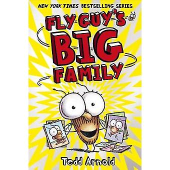Fly Guy #17 - Fly Guy's Big Family by Tedd Arnold - 9780545663168 Book