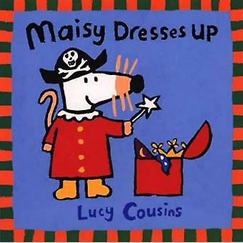 Maisy Dresses Up by Lucy Cousins - Lucy Cousins - 9780763609092 Book