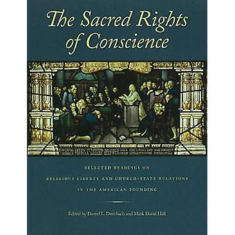 Sacred Rights of Conscience - Selected Readings on Religious Liberty a
