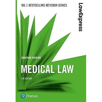 Law Express - Medical Law (Revision Guide) by Law Express - Medical Law