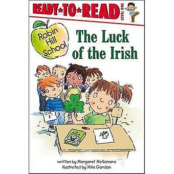 The Luck of the Irish by Margaret McNamara - Mike Gordon - 9781416915