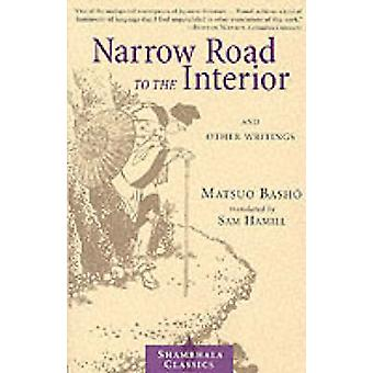 A Narrow Road to the Interior (New edition) by Basho Matsuo - Matsuo