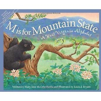 M Is for Mountain State - A Wes by Mary Ann McCabe Riehle - Bill Ander