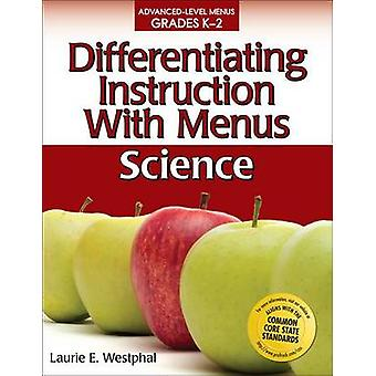 Differentiating Instruction with Menus - Grades K-2 - Science by Lauri