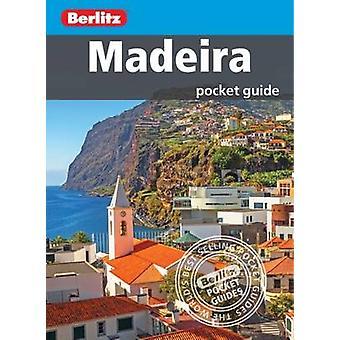 Berlitz Pocket Guide Madeira by Berlitz - 9781780049601 Book
