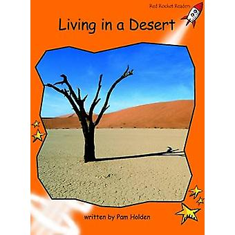 Living in a Desert - Fluency - Level 1 (International edition) by Pam H