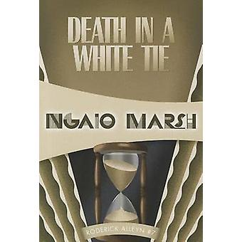 Death in a White Tie by Ngaio Marsh - 9781937384302 Book