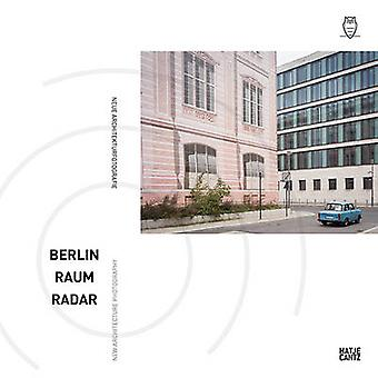 Berlin Raum Radar - New Architecture Photography by Nadine Barth - 978