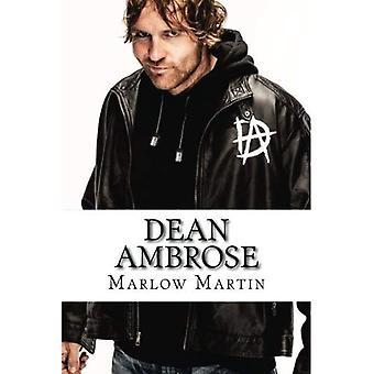 Dean Ambrose: de rijzende ster