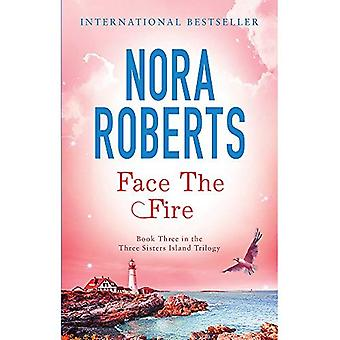 Face the Fire. Nora Roberts