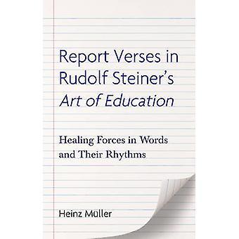 Report Verses in Rudolf Steiners Art of Education by Heinz Muller & Jesse Darrell