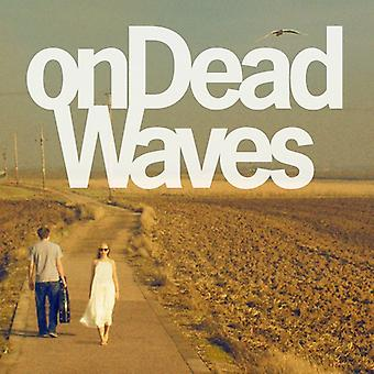 Muerto olas - olas muertas [vinilo] Estados Unidos de importación