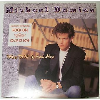 Michael Damian - Where Do We Go From Here [Vinyl] USA import