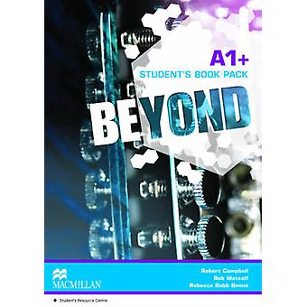 Beyond A1 Student Book pack by Robert Campbell & Rob Metcalf & Rebecca Benne