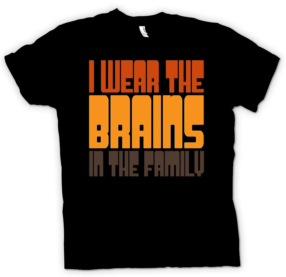 Mens T-shirt - I Wear The Brains In The Family - Quote
