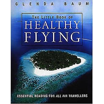 Książeczkę z zdrowe latanie przez Glenda Baum - 9780099435150 książki