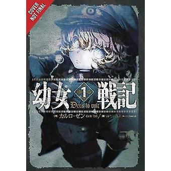 The Saga of Tanya the Evil - Vol. 1 (Light Novel) by Carlo Zen - 9780
