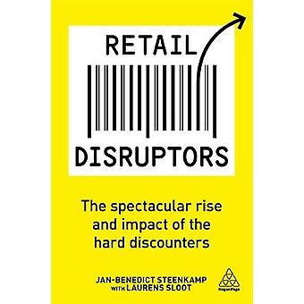 Retail Disruptors - The Spectacular Rise and Impact of the Hard Discou