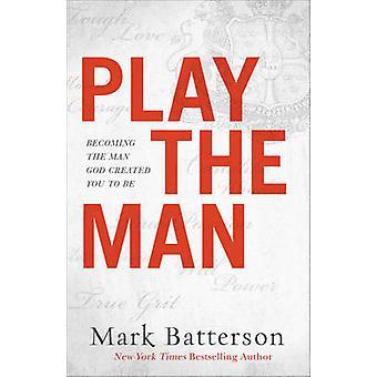 Spille mannen - bli Guds mann laget du ved å merke Batterso