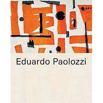 Eduardo Paolozzi by Daniel F. Herrmann - 9780854882533 Book