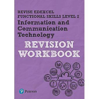 ENDRE Edexcel funksjonelle ferdigheter IKT nivå 2 arbeidsboken av Luke Dunn-