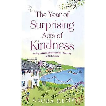 L'anno di sorprendenti atti di gentilezza entro l'anno di sorprendente atto