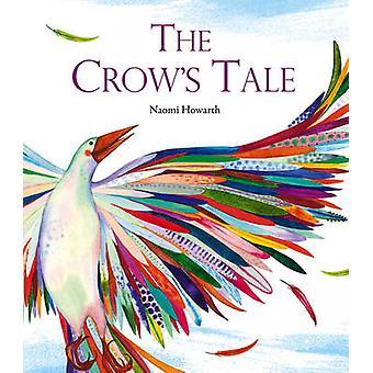 Conte de la Crow par Naomi Howarth - livre 9781847806154