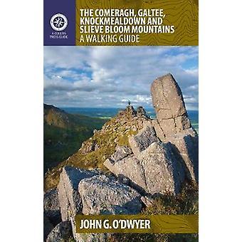 The Comeragh - Galtee - Knockmealdown & Slieve Bloom Mountains - A