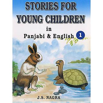 Stories for Young Children in Panjabi and English - Bk. 1 by J. S. Nag