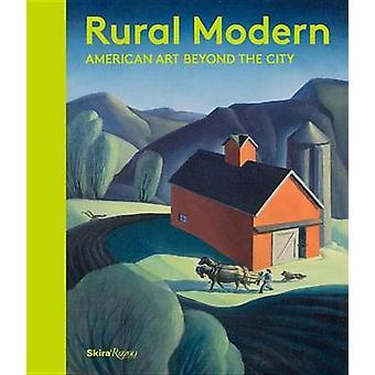 Rural Modern - American Art Beyond the City by Amanda C. Burdan - Bets