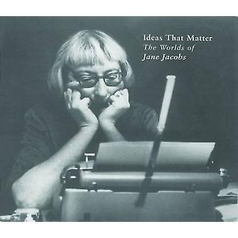 Ideen, die Materie - die Welten von Jane Jacobs von Max Allen - 978092177