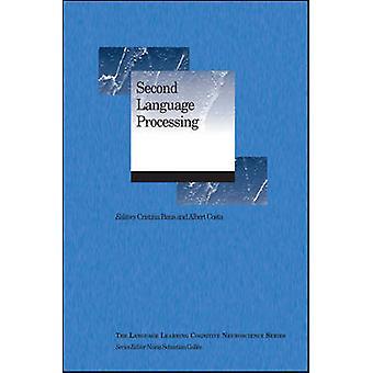 Second Language Processing by Cristina Baus - Albert Costa - 97811193
