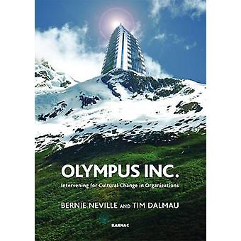 Olympus Inc - Intervening for Cultural Change in Organizations by Bern