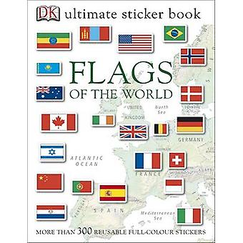 Flags of the World Ultimate Sticker Book by DK - 9781405394529 Book