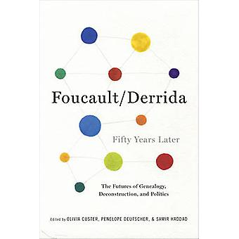 Foucault/Derrida Fifty Years Later - The Futures of Genealogy - Decons