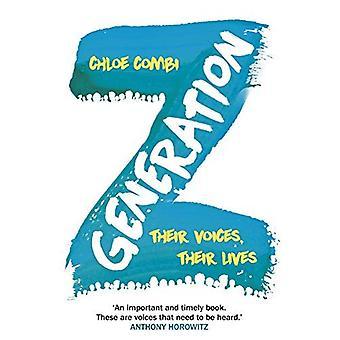 Generation Z: sina röster, deras liv