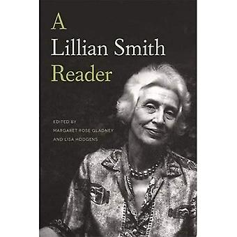 A Lillian Smith Reader: A Body of Work from One of the South's Most Influential Writers