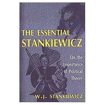 The Essential Stankiewicz: On the Importance of Political Theory