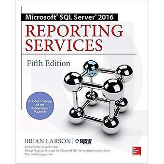 Microsoft SQL Server 2016 Reporting Services, quinta edizione