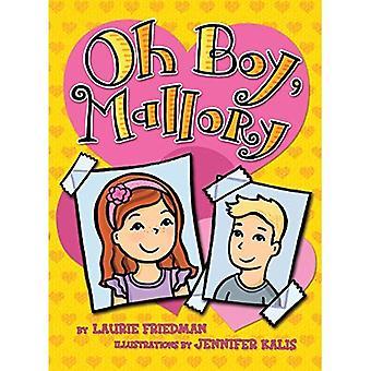 Oh Boy, Mallory (Mallory